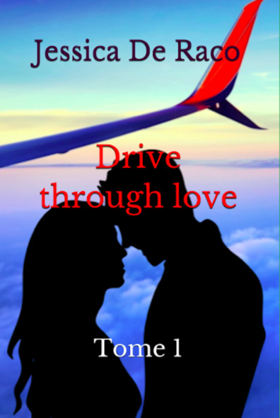 Drive through love : Tome 1