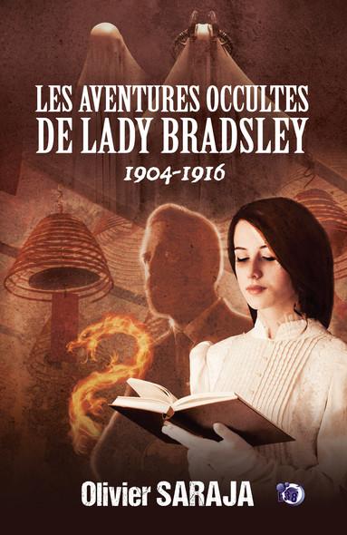 Les aventures occultes de Lady Bradsley : Intégrale