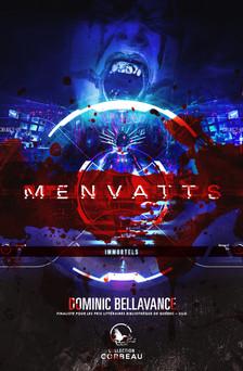 MENVATTS Immortels | Dominic Bellavance