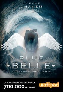 Blue Belle et les larmes empoisonnées | Ghanem, Océane