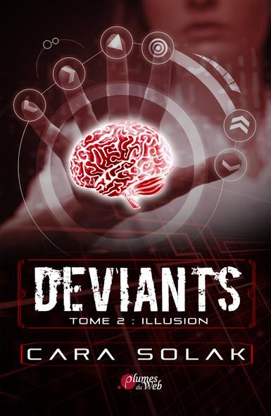 Déviants - Tome 2 : Illusion