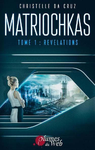 Matriochkas - Tome 1 : Révélations