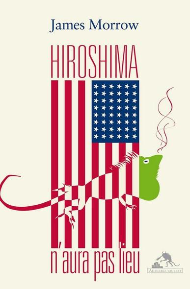 Hiroshima n'aura pas lieu