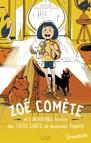 Zoé Comète et l'incroyable histoire des trois chats de M.Pompéï