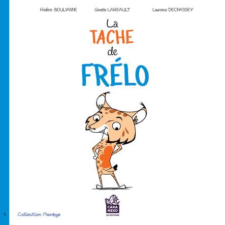 La tache de Frélo : Savoir accepter sa différence