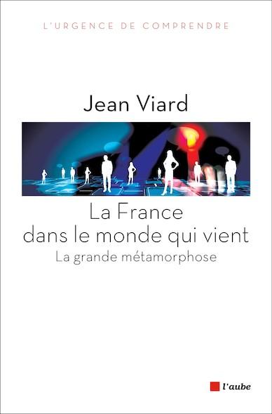 La France dans le monde qui vient