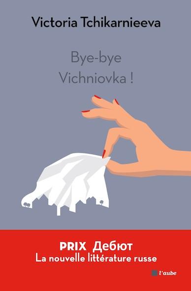 Bye-bye Vichniovka