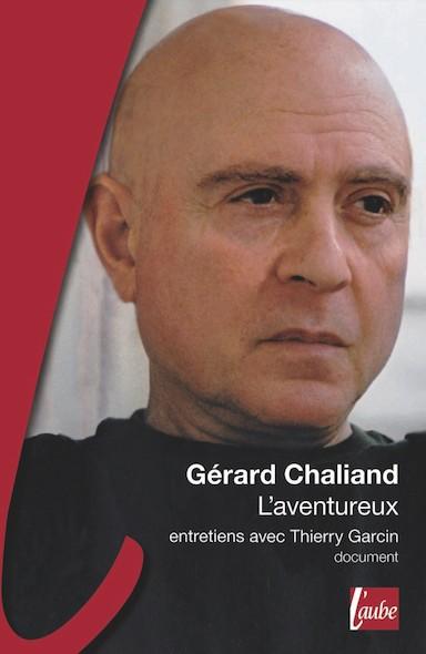 L'aventureux, entretiens avec Thierry Garcin