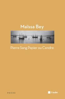 Pierre Sang Papier ou Cendre | Maïssa, Bey