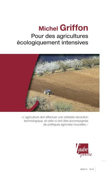 Pour des agricultures écologiquement intensives des territoires à haute valeur environnementale et de nouvelles politiques agricoles
