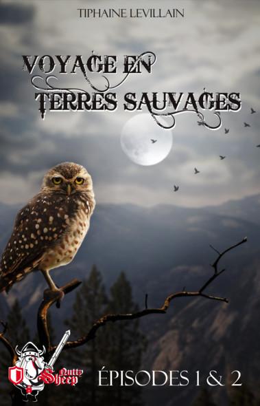 Voyage en terres sauvages, épisodes 1 et 2