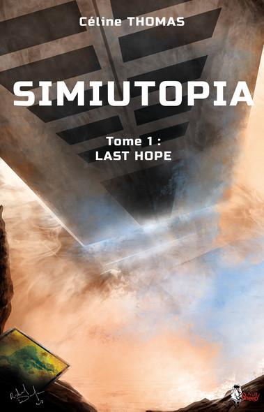 Simiutopia, tome 1 - Last Hope