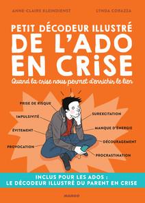 Petit décodeur illustré de l'ado en crise : Quand la crise nous permet d'enrichir le lien | Kleindienst, Anne-Claire