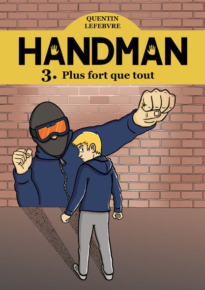 Handman 3 : Plus fort que tout