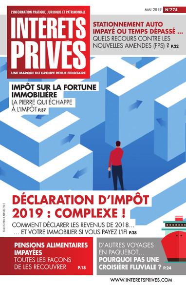 Intérêts Privés - Mai 2019 - Déclaration d'impôt 2019 : Complexe !