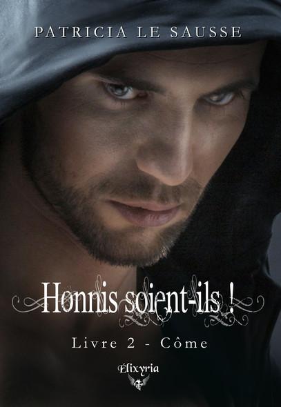 Honnis soient-ils ! : 2 - Côme