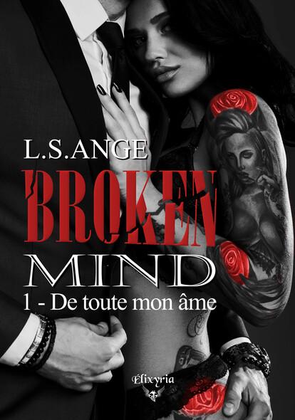 Broken mind : De toute mon âme