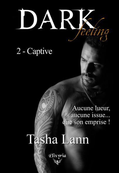 Dark feeling : 2 - Captive