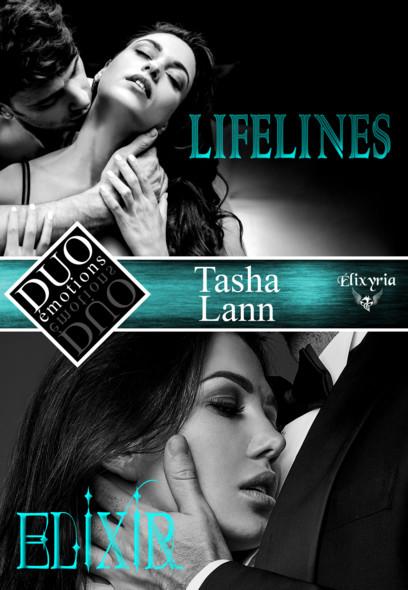 DUO émotions Tasha Lann : Lifelines & Elixir
