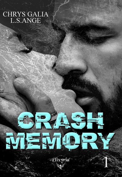 Crash memory : Tome 1
