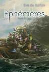 Ephémères : Tome 3 - Amëria