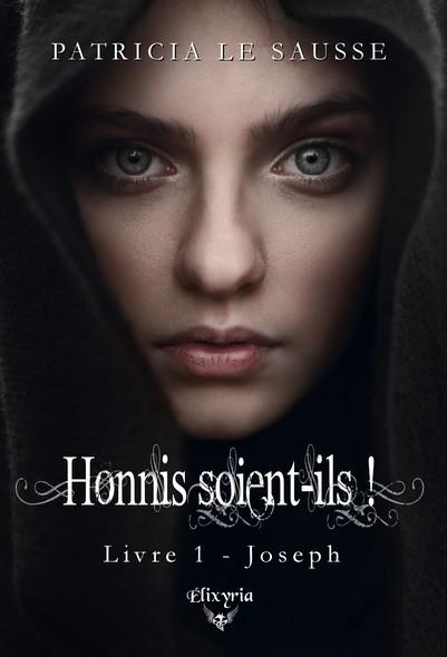 Honnis soient-ils ! : 1 - Joseph