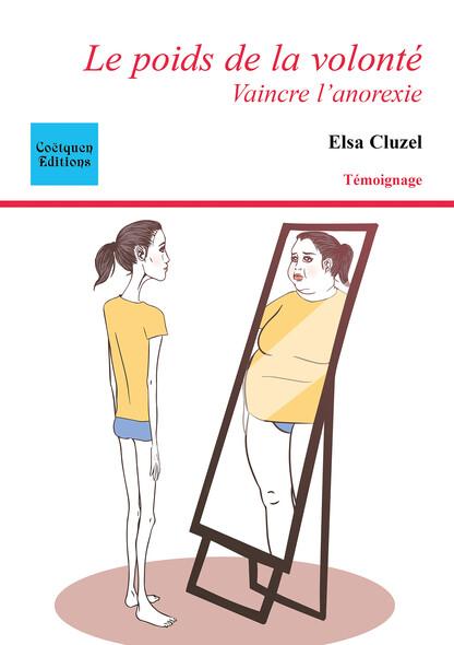 Le poids de la volonté : Vaincre l'anorexie