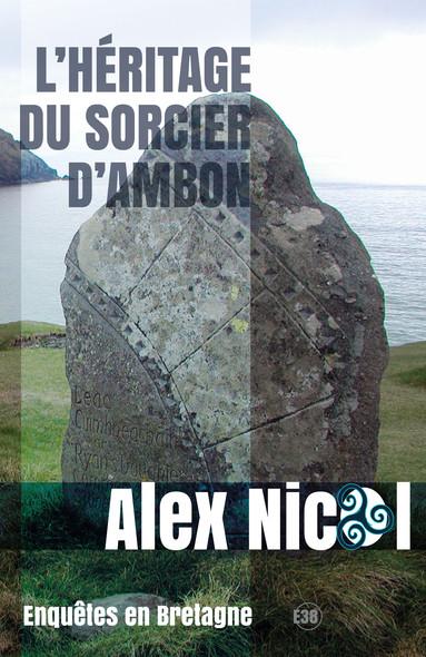L'Héritage du sorcier d'Ambon - Enquêtes en Bretagne