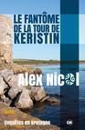 Le Fantôme de la Tour de Keristin - Enquêtes en Bretagne