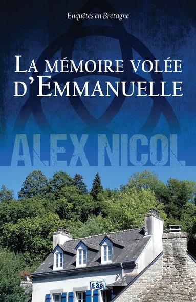 La Mémoire volée d'Emmanuelle : Enquêtes en Bretagne