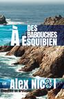 Des Babouches à Esquibien - Enquêtes en Bretagne