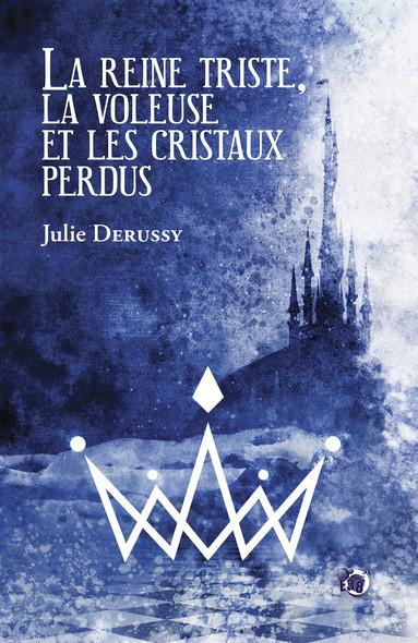 Chasseuse de cristaux : L'Intégrale des 2 tomes de la série