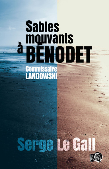 Sables mouvants à Bénodet : Commissaire Landowski