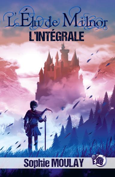 L'Élu de Milnor : L'Intégrale des 5 tomes de la saga