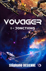 Jonctions : Voyager Tome 1