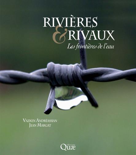 Rivières et rivaux : Les frontières de l'eau