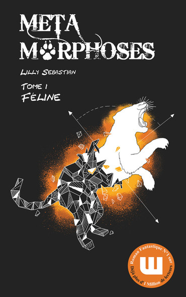 Métamorphoses T1 - Féline