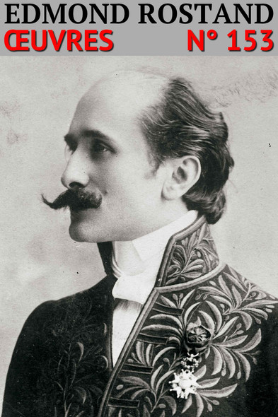 Edmond Rostand : Oeuvres N° 153