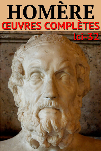Homère : Oeuvres complètes [en vers et en prose] - N° 32