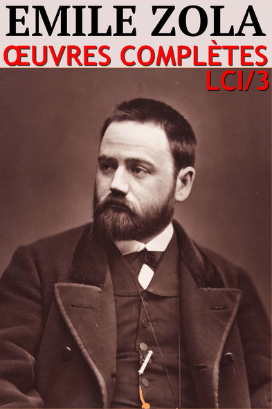 Emile Zola :  Oeuvres complètes [110 titres] - N° 2