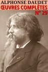 Alphonse Daudet : Oeuvres complètes - [Illustré]