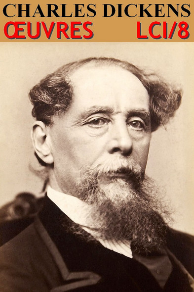 Charles Dickens : Oeuvres complètes - N° 8 [50 titres]