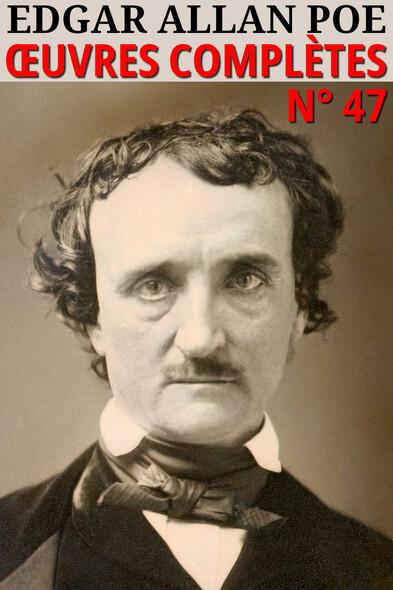 Edgar Allan Poe : Oeuvres complètes - N° 47
