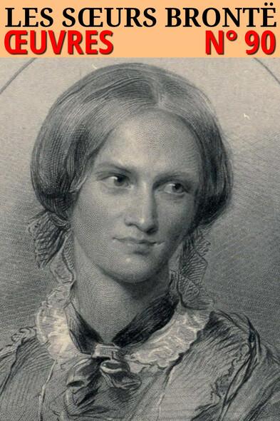 Les soeurs Brontë : Oeuvres - N° 90 [5 romans]