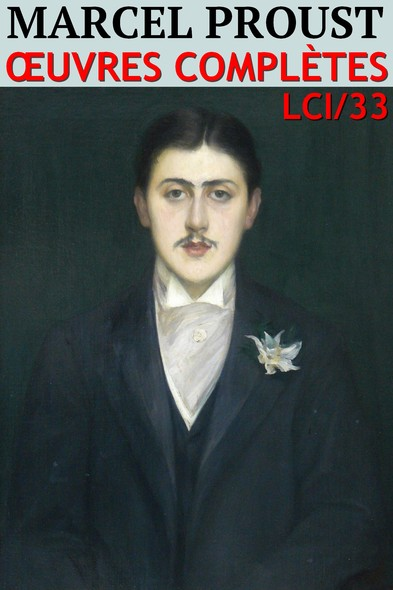 Marcel Proust : Oeuvres complètes - N° 33