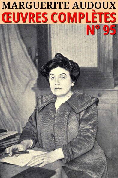 Marguerite Audoux : Oeuvres complètes - N° 95