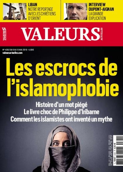 Valeurs Actuelles - Mai 2019 - Les escrocs de l'islamophobie