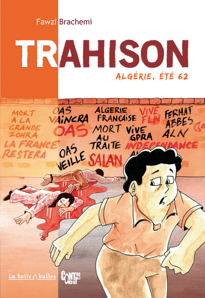 Trahison, Algérie été 62