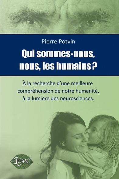 Qui sommes-nous nous les humains?