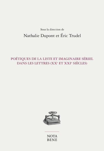 Poétiques de la liste et imaginaire sériel dans les lettres (XXe et XXIe siècles